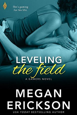 Leveling The Field by Megan Erickson