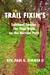 Trail Fixin's: Spiritual Sn...