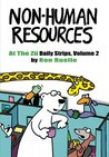 Non-Human Resources: At the Zu Daily Strips Volume 2