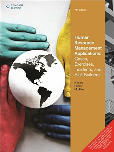 Human Resource Management Applications Cases, Exercises, Incidents and Skill Builders