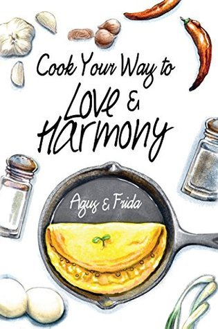 Cook Your Way to Love & Harmony