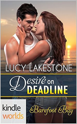 Desire on Deadline(Barefoot Bay Kindle World)