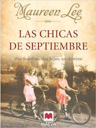 Las chicas de septiembre by Maureen Lee