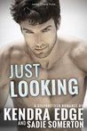 JUST LOOKING: A stepbrother romance