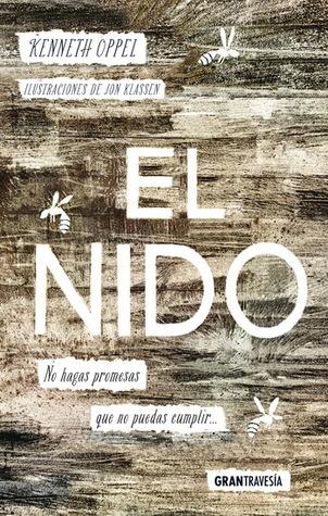 El nido by Kenneth Oppel