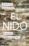 El nido by Kenneth Oppel