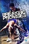 Breaking Promises by S. Briones Lim