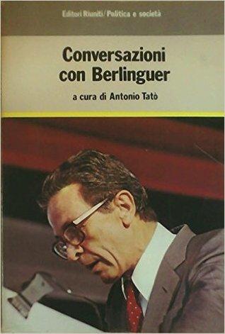 Conversazioni con Berlinguer