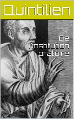 De l'institution oratoire