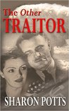 The Other Traitor