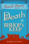 Death at Bishop's Keep (The Victorian Mystery Series)