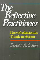 The reflective practitioner : how professionals think in action