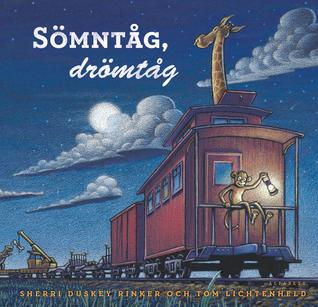 Ebook Sömntåg, drömtåg by Sherri Duskey Rinker TXT!