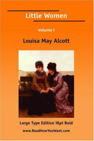 Little Women Volume I