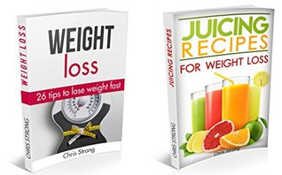 Weight Loss Box Set: How to lose weight quickly and safely (FREE BONUS) (weight loss, lose weight, lose weight fast, weight loss books, weight loss motivation, weight loss training)