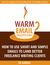 Warm Email Prospecting: How to Use Short and Simple Emails to Land Better Freelance Writing Clients