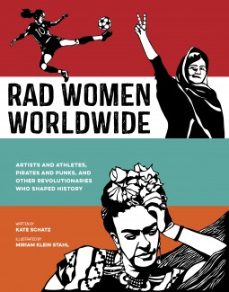 Book cover: Black and white illustrations in front of bold swaths of red, teal, and orange, depict a soccer player with a ponytail, Malala Yousafzai, and Frida Kahlo