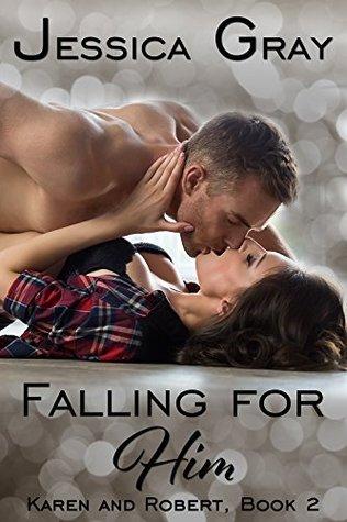 falling-for-him-10-karen-and-robert-book-2