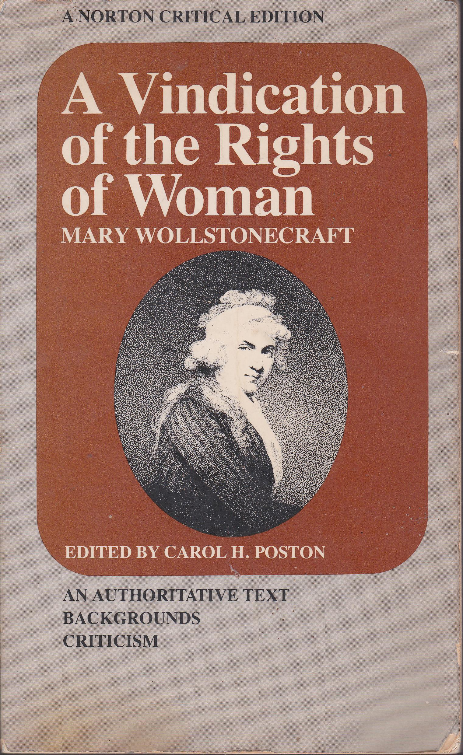 A Vindication of the Rights of Woman: An Authoritative Text, Backgrounds, Criticism