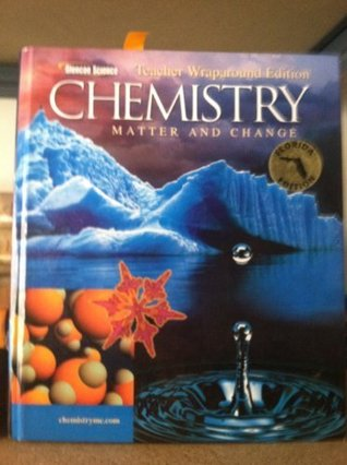 Glencoe Science Teacher Wraparound Edition CHEMISTRY MATTER AND CHANGE