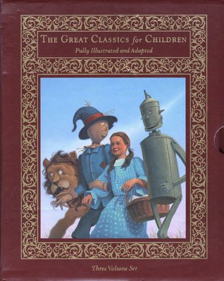 The Great Classics for Children: The Wonderful Wizard of Oz / Peter Pan / The Wind in the Willows