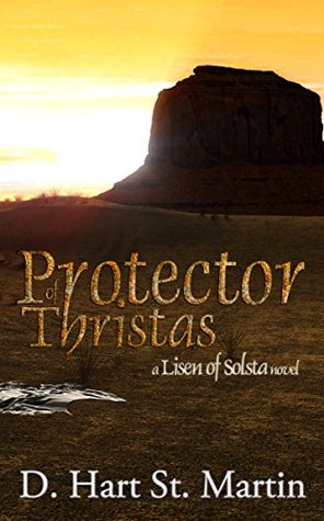 Protector of Thristas: A Lisen of Solsta Novel