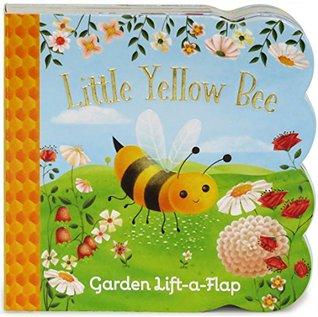 Little Yellow Bee: Lift-a-Flap Board Book
