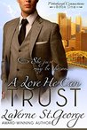A Love He Can Trust (Pittsburgh Connections Book 1)
