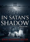 In Satan's Shadow
