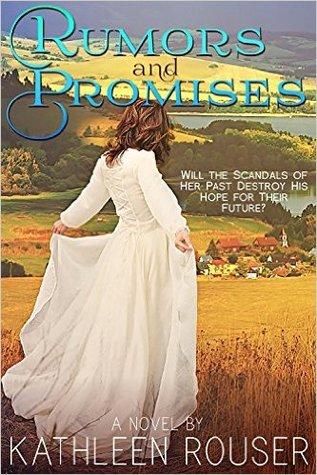 Rumors and Promises by Kathleen Rouser