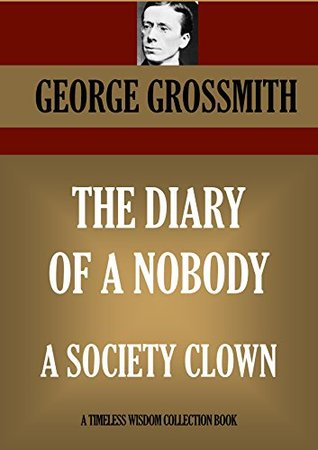 The Diary of a Nobody / A Society Clown