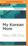 My Korean Mom