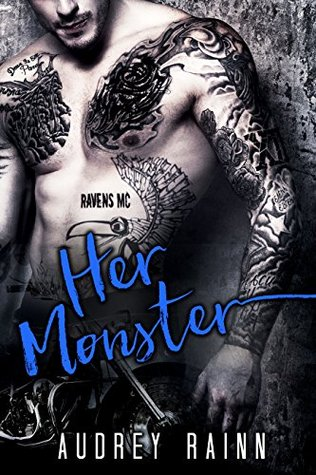 Her Monster: Ravens MC