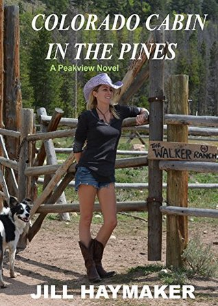 Colorado Cabin in the Pines (Peakview, Colorado, #3)