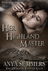 Her Highland Master (The Dungeon Fantasy Club #1)