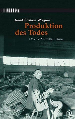 produktion-des-todes-das-kz-mittelbau-dora