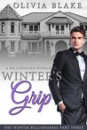 Winter's Grip (The Winter Billionaires, #3)