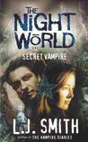 Secret Vampire (Night World, #1)