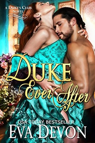 Duke Ever After(Dukes Club  5)