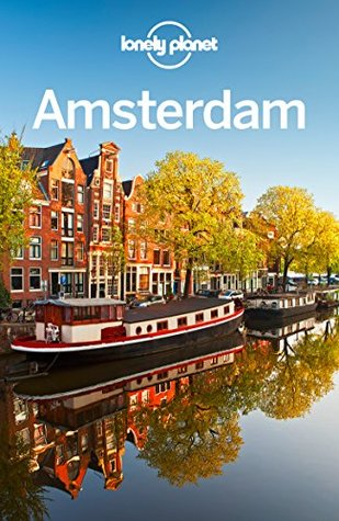 Lonely Planet Amsterdam by Lonely Planet