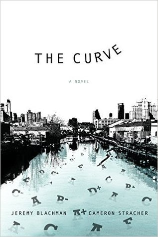 The Curve: A Novel