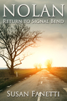 Nolan: Return to Signal Bend