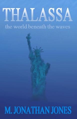 Thalassa: The World Beneath the Waves (The Tethys Trilogy #1)
