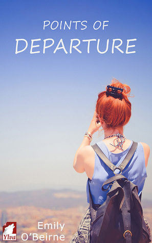 Ebook Points of Departure by Emily O'Beirne read!