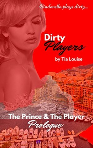 Dirty Players(Dirty Players 0.5) - Tia Louise