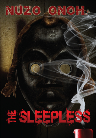 Ebook The Sleepless by Nuzo Onoh TXT!