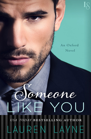 #Review SOMEONE LIKE YOU (Oxford #3) @_LaurenLayne #Giveaway #Emotional