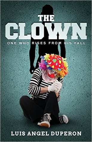 The clown by Luis Angel Duperon