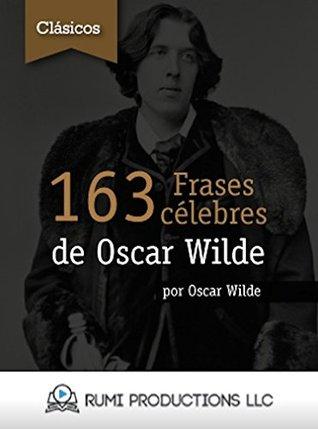 163 Frases célebres de oscar wilde par Oscar Wilde