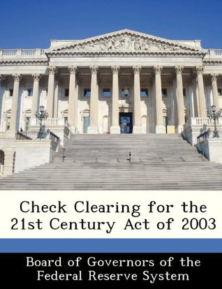 Check Clearing for the 21st Century Act of 2003